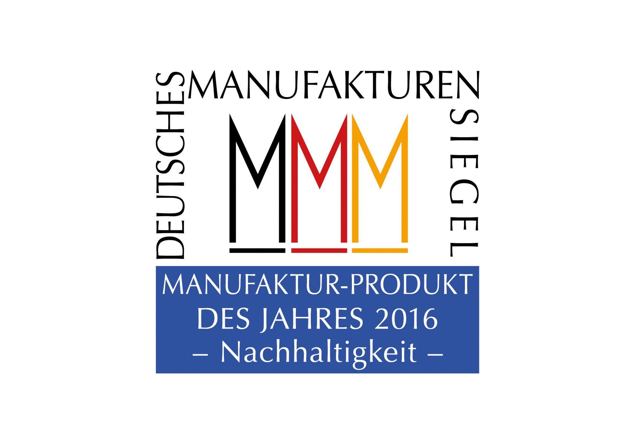 Manufaktur-Produkt des Jahres 2016 - Nachhaltigkeit